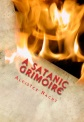 A Satanic Grimoire by Aleister Nacht (Satanism)